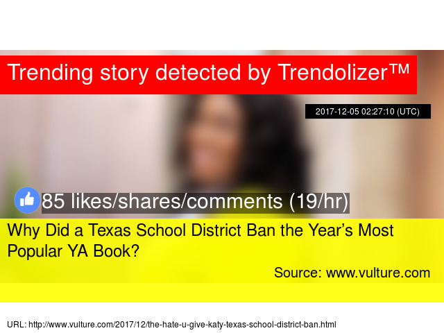 Why Did A Texas School District Ban The Year S Most Popular Ya Book